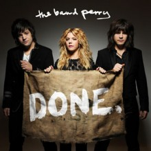 Done - The Band Perry