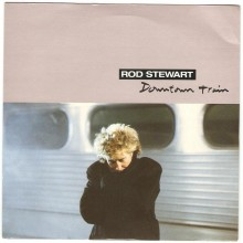 Downtown Train - Rod Stewart