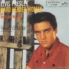 Hard Headed Woman - Elvis Presley