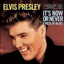 It's Now Or Never - Elvis Presley