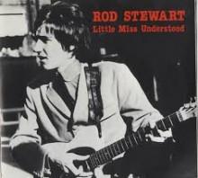 Little Miss Understood - Rod Stewart