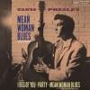 Mean Woman Blues - Elvis Presley