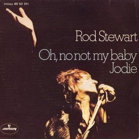 Oh No Not My Baby - Rod Stewart