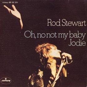 Oh No Not My Baby - Rod Stewart
