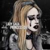 Princess Die - Lady Gaga