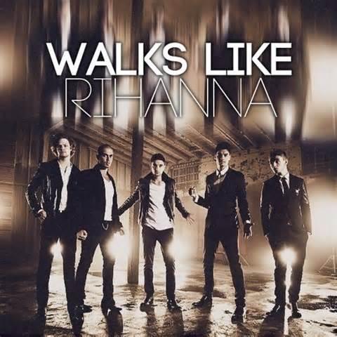 Walks Like Rihanna - The Wanted