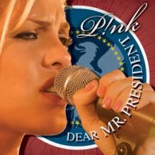 Dear Mr. President - Pink