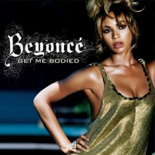 Get Me Bodied - Beyonce