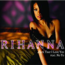 Hate That I Love You - Rihanna