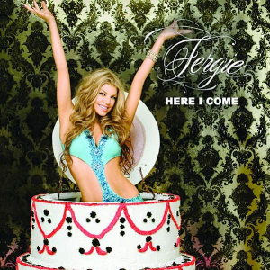 Here I Come - Fergie