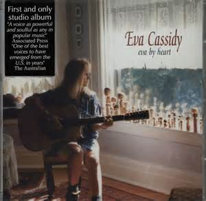 I Know You By Heart - Eva Cassidy
