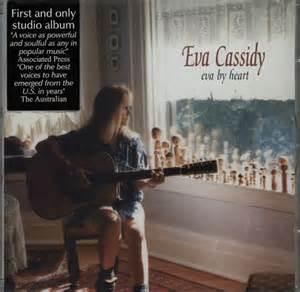 I Know You By Heart - Eva Cassidy