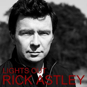 Lights Out - Rick Astley