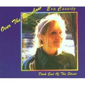 Over the Rainbow - Eva Cassidy
