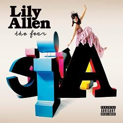 The Fear - Lily Allen
