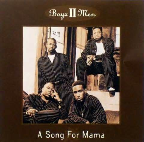 A Song for Mama - Boyz II Men