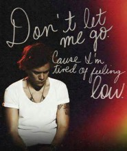 Don't Let Me Go - Harry Styles