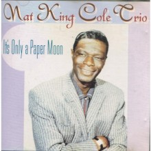 It's-Only-A-paper-Moon--Nat-King-Cole