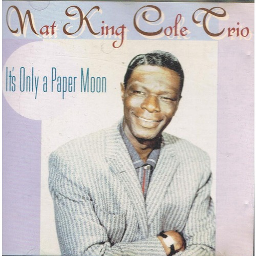 It's Only A Paper Moon - Nat King Cole