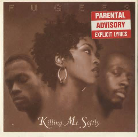 Killing Me Softly - The Fugees