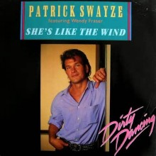 She's Like The Wind (Dirty Dancing) - Patrick Swayze