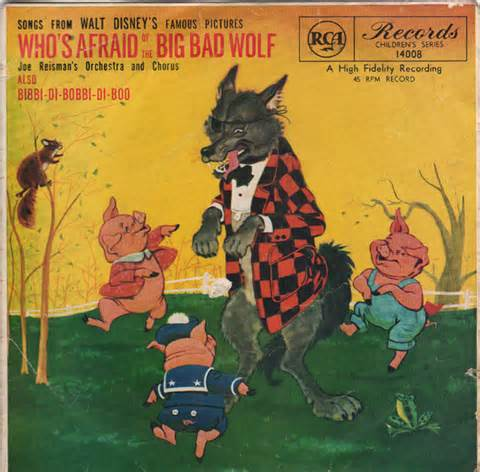 Who's Afraid of the Big Bad Wolf - Frank Churchill