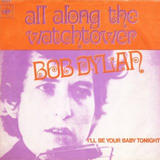 All Along the Watchtower - Bob Dylan
