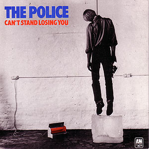 Can't Stand Losing You - The Police
