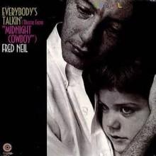 Everybody's Talkin' - Fred Neil