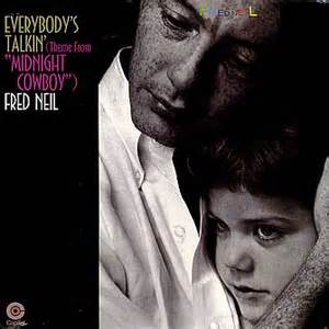 Everybody's Talkin' - Fred Neil