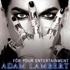 For Your Entertainment - Adam Lambert