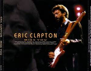 Miss You - Eric Clapton