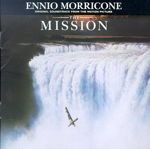 The Mission - Ennio Morricone