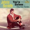 You're Sixteen - Johnny Burnette