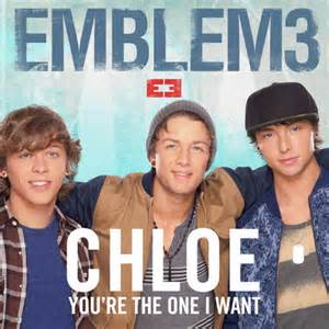 Chloe(You're the One I Want) - Emblem3