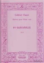 Barcarolle No.1, Op.26 - Faure