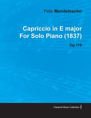 Capriccio, Op.118 - Mendelssohn