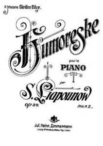 Humoreske, Op.34 - Lyapunov