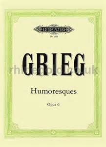 Humoresques, Op.6 - Grieg
