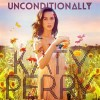 Unconditionally - Katy Perry