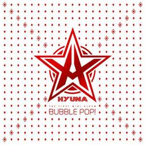 Bubble Pop - Hyuna