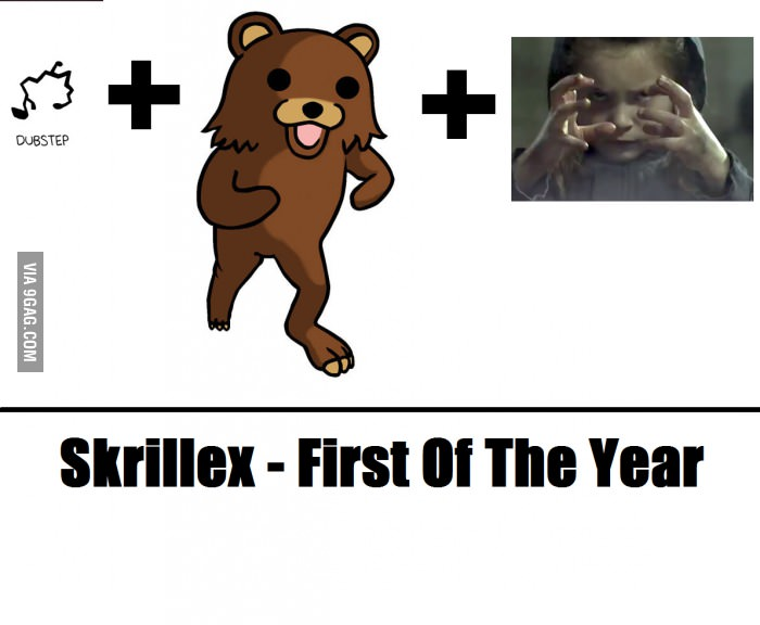 First of the Year - skrillex