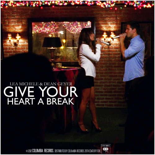 Give Your Heart A Break - Glee