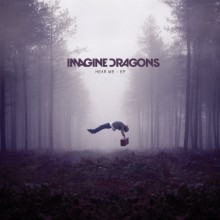 Hear Me - Imagine Dragons