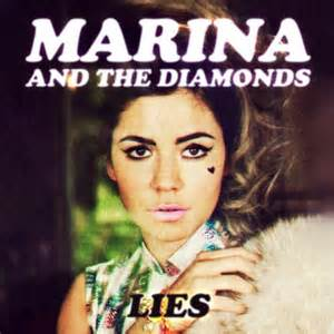 Lies - Marina and the Diamonds