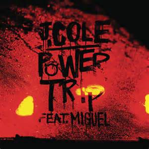 Power Trip - J. Cole