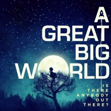 I Really Want It - A Great Big World