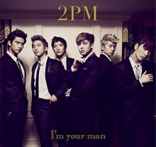 I'm Your Man - 2PM