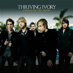 Angels On The Moon - Thriving Ivory