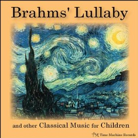 Brahm's Lullaby - Johannes Brahms